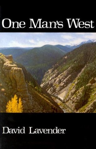 One Man's West (0803258550) by David Lavender