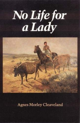 9780803258686: No Life for a Lady (Women of the West)