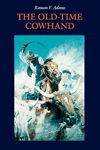 9780803259171: The Old-Time Cowhand