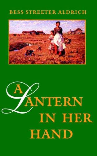 9780803259225: A Lantern in Her Hand