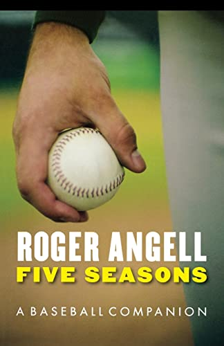 9780803259508: Five Seasons: A Baseball Companion