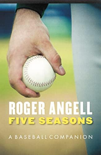 9780803259508: Five Seasons: A Baseball Companion