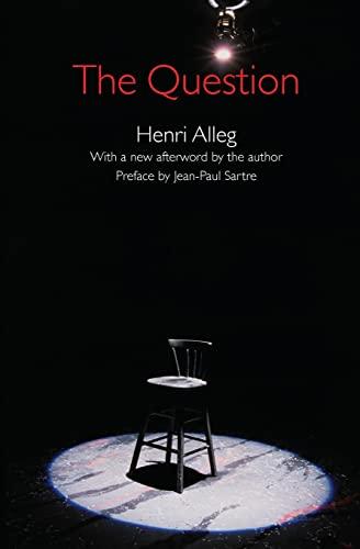 The Question: Henri Alleg; Translator-John