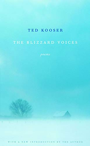The Blizzard Voices: Ted Kooser