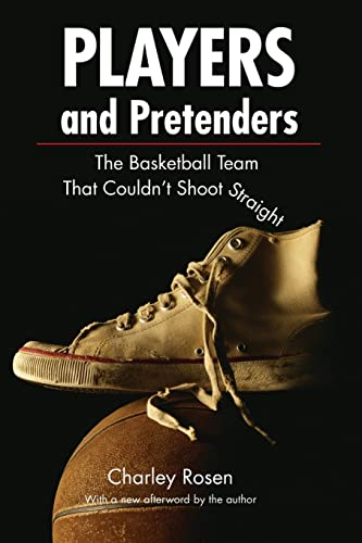 9780803259645: Players and Pretenders: The Basketball Team That Couldn't Shoot Straight