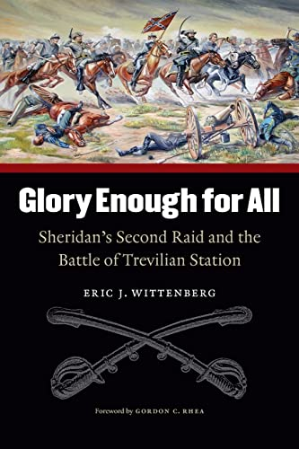 9780803259676: Glory Enough for All: Sheridan's Second Raid and the Battle of Trevilian Station