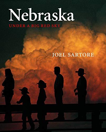 9780803259706: Nebraska: Under a Big Red Sky (Great Plains Photography)