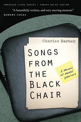 9780803259751: Songs from the Black Chair: A Memoir of Mental Interiors (American Lives)