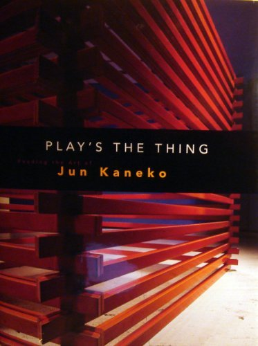 Play's the Thing Reading the Art of