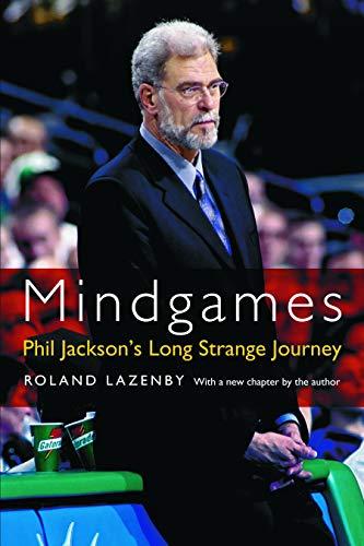 9780803259980: Mindgames: Phil Jackson's Long Strange Journey