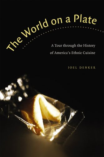 9780803260146: The World on a Plate: A Tour through the History of America's Ethnic Cuisine (At Table)