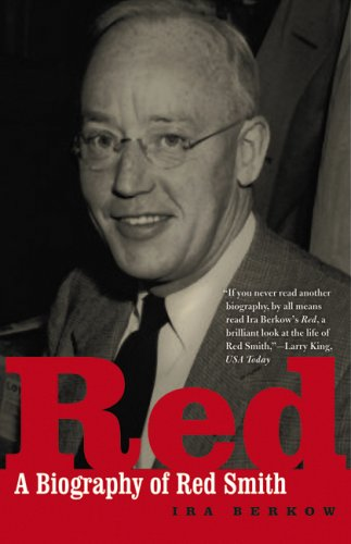 9780803260405: Red: A Biography of Red Smith