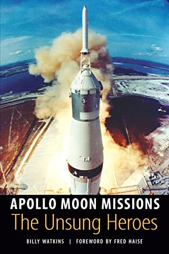 9780803260412: Apollo Moon Missions: The Unsung Heroes