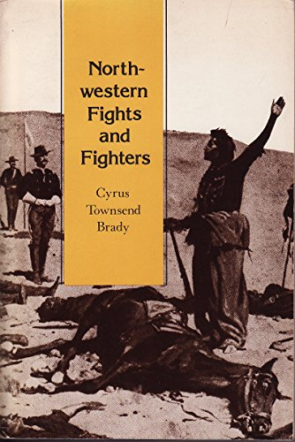 9780803260535: North Western Fights and Fighters