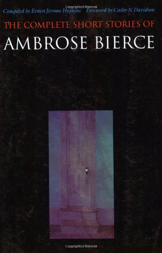 9780803260719: The Complete Short Stories of Ambrose Bierce