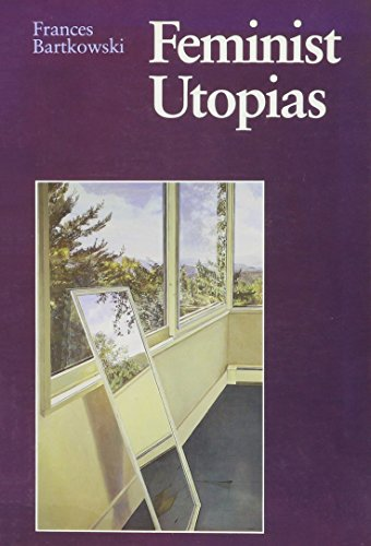 9780803260917: Feminist Utopias