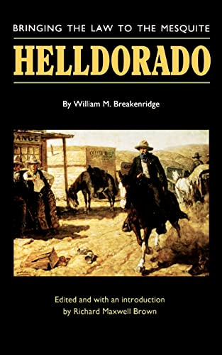9780803261006: Helldorado: Bringing the Law to the Mesquite