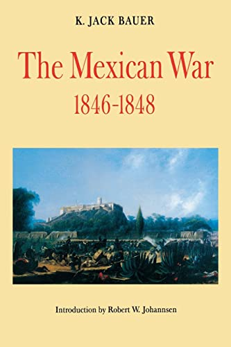 9780803261075: The Mexican War, 1846-1848