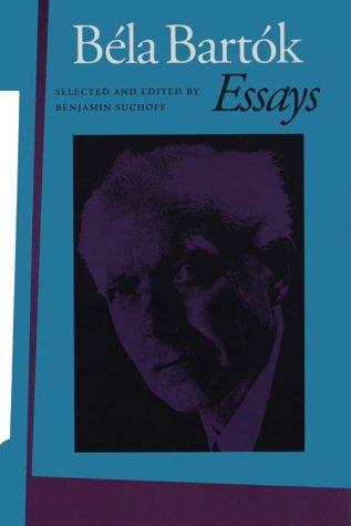 bartok bela essay Bela bartok essaybela bartok bela bartok was born on march 25th, 1881 in baratian, a small town in hungary his father, bela bartok sr, belonged to a lower noble family of hungary though his mother paula came from a roman catholic serbian family in serbia.