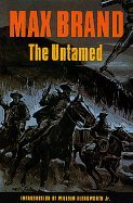 9780803261174: The Untamed