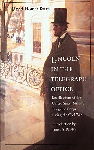 Lincoln in the Telegraph Office : Recollections: David Homer Bates