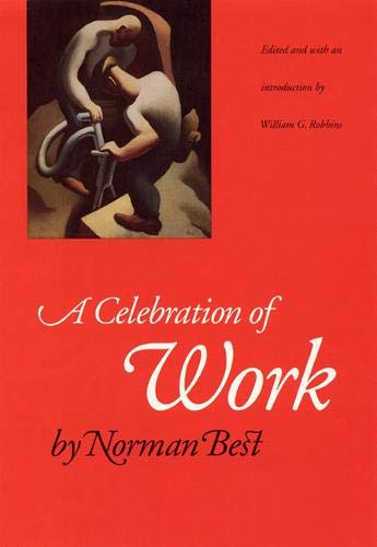 9780803261273: A Celebration of Work