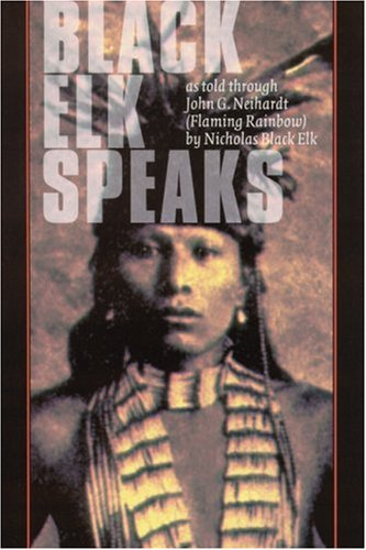 9780803261709: Black Elk Speaks: Being the Life Story of a Holy Man of the Oglala Sioux