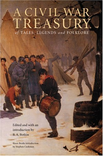 9780803261723: A Civil War Treasury of Tales, Legends and Folklore