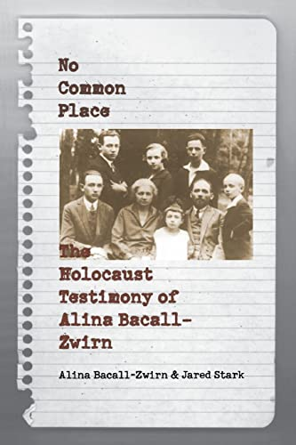 9780803261785: No Common Place: The Holocaust Testimony of Alina Bacall-Zwirn