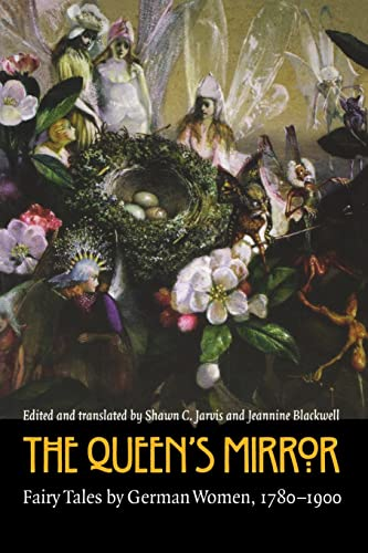 9780803261815: The Queen's Mirror: Fairy Tales by German Women, 1780-1900 (European Women Writers)