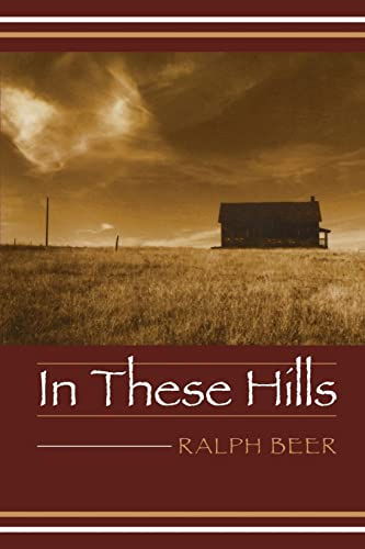 In These Hills: Ralph Beer