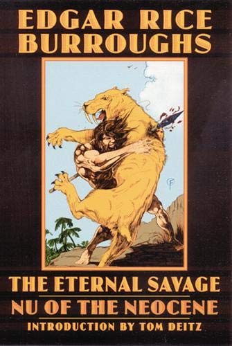 9780803262164: The Eternal Savage: NU of the Neocene (Bison Frontiers of Imagination)
