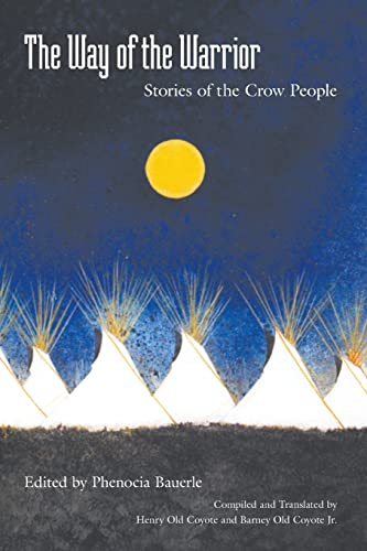 9780803262300: The Way of the Warrior: Stories of the Crow People