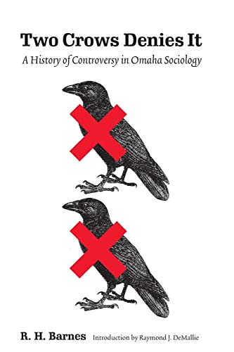 9780803262546: Two Crows Denies It: A History of Controversy in Omaha Sociology