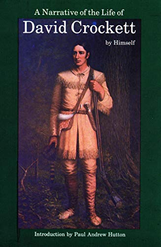 9780803263253: A Narrative of the Life of David Crockett of the State of Tennessee