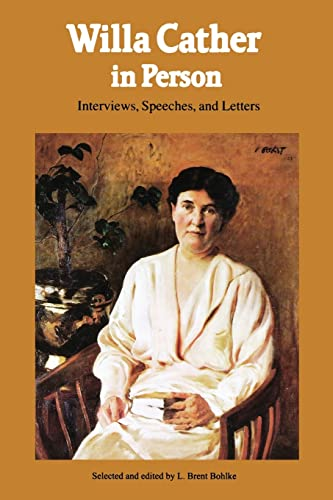 9780803263260: Willa Cather in Person: Interviews, Speeches, and Letters