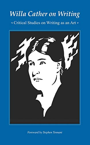 9780803263321: Willa Cather on Writing: Critical Studies on Writing as an Art