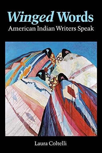 9780803263512: Winged Words: American Indian Writers Speak