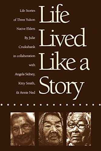 Life Lived Like a Story: Life Stories: Cruikshank, Julie