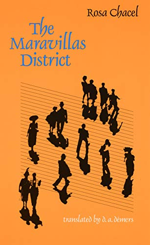 9780803263536: The Maravillas District (European Women Writers)