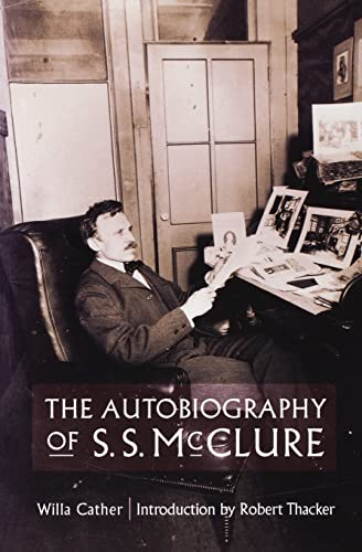 9780803263734: The Autobiography of S.S. McClure