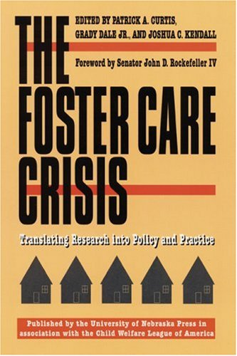 9780803263994: The Foster Care Crisis: Translating Research into Policy and Practice (Child, Youth, and Family Services)