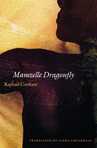 Mamzelle Dragonfly: Confiant, Raphael