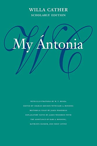 9780803264335: My Ántonia (Willa Cather Scholarly Edition)