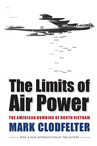 9780803264540: The Limits of Air Power: The American Bombing of North Vietnam
