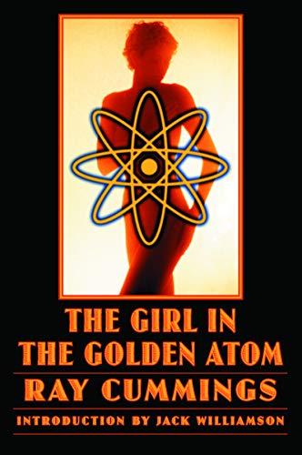 9780803264571: The Girl in the Golden Atom (Bison Frontiers of Imagination)
