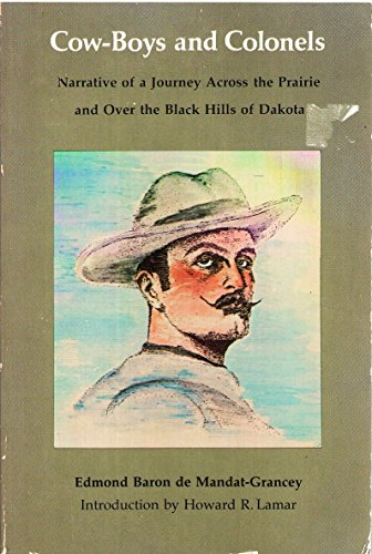9780803265622: Cow-Boys and Colonels: Narrative of a Journey Across the Prairie and Over the Black Hills of Dakota