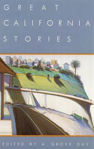 Great California Stories: Day, A.Grove