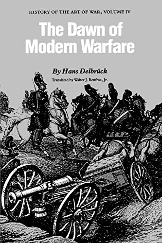 9780803265868: The Dawn of Modern Warfare: History of the Art of War: 4