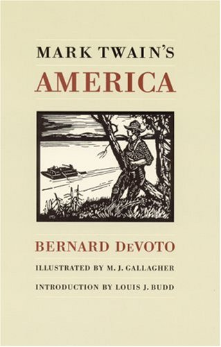 Mark Twain's America (0803266073) by Bernard DeVoto